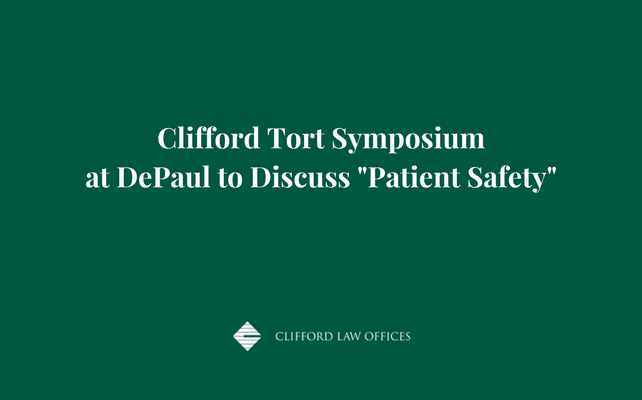 Clifford Tort Symposium at DePaul to Discuss Patient Safety.png